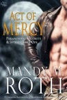 Act of Mercy (PSI Ops, #1)