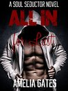 All In for Lust (Soul Seductors Book 1): A Paranormal Alpha Male Romance