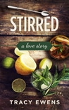 Stirred (A Love Story #5)
