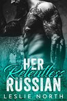 Her Relentless Russian (Karev Brothers, #3)