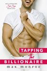 Tapping the Billionaire (Billionaire Bad Boys, #1)
