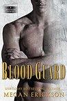 Blood Guard (Mission #1)